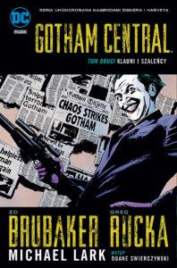 Gotham Central 2 Klauni i szaleńcy okładka Gitarą Rysowane