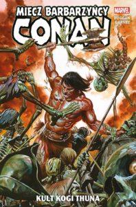 Conan – Miecz barbarzyńcy t. 1: Kult Kogi Thuna Okładka Imaginaria