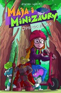 Maja i Minizaury tom 3 Operacja Las Okładka Imaginaria