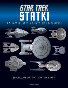 Star Trek Statki Gwiezdnej Floty od 2294 do przyszłości Okładka Imaginaria