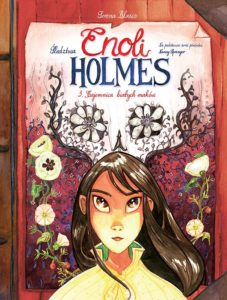 Śledztwa Enoli Holmes tom 3 Tajemnica białych maków Okładka Imaginaria